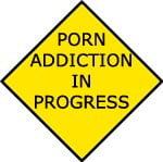 Pornography addiction warning sign